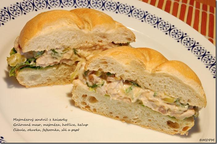 majonézový sendvič